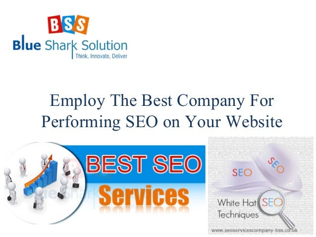 Employ The Best Company For Performing SEO on Your Website