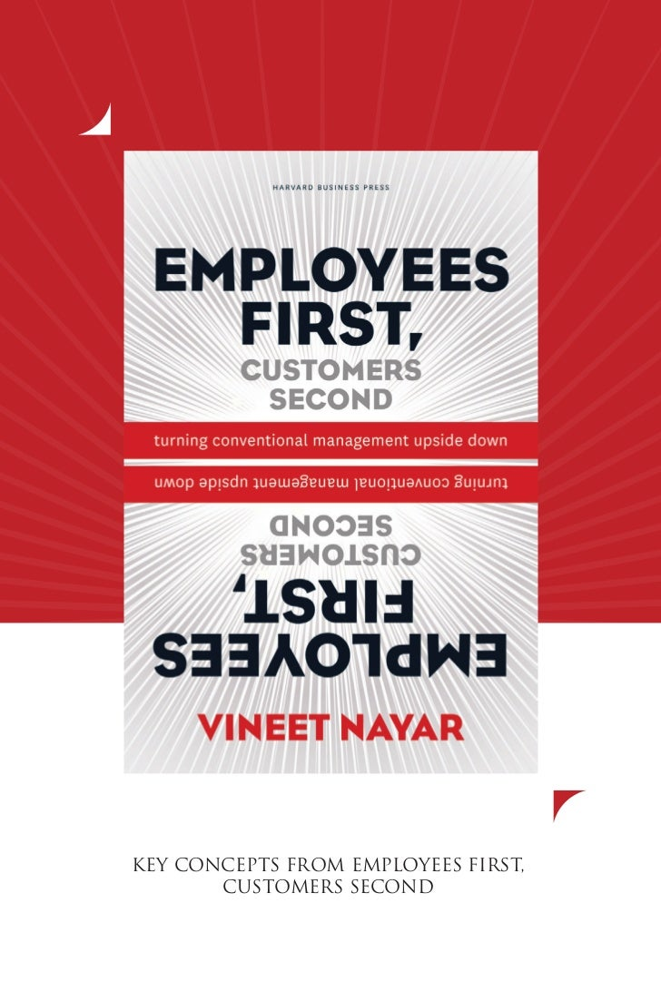 KEY CONCEPTS FROM EMPLOYEES FIRST,       CUSTOMERS SECOND