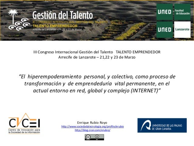 III Congreso Internacional Gestión del Talento TALENTO EMPRENDEDOR                    Arrecife de Lanzarote – 21,22 y 23 d...