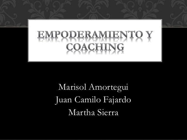 Marisol Amortegui Juan Camilo Fajardo Martha Sierra