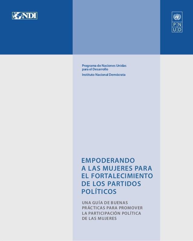 Empoderando a las Mujeres Para El Fortalecimiento de los Partidos Políticos Slide 3