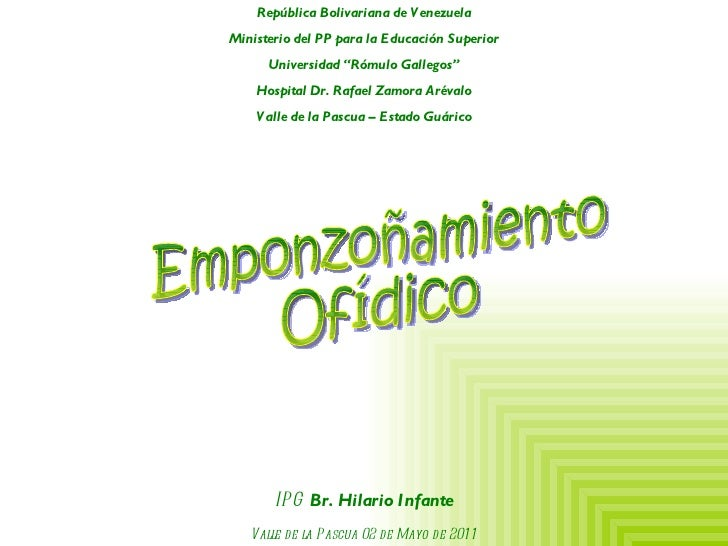 """Emponzoñamiento Ofídico República Bolivariana de Venezuela Ministerio del PP para la Educación Superior Universidad """"Rómul..."""