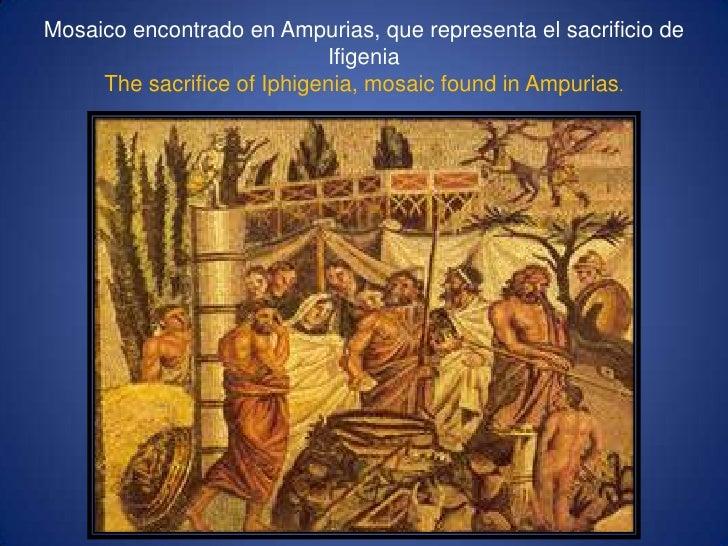 Mosaico encontrado en Ampurias, que representa el sacrificio de IfigeniaThesacrifice of Iphigenia, mosaicfound in Ampurias...