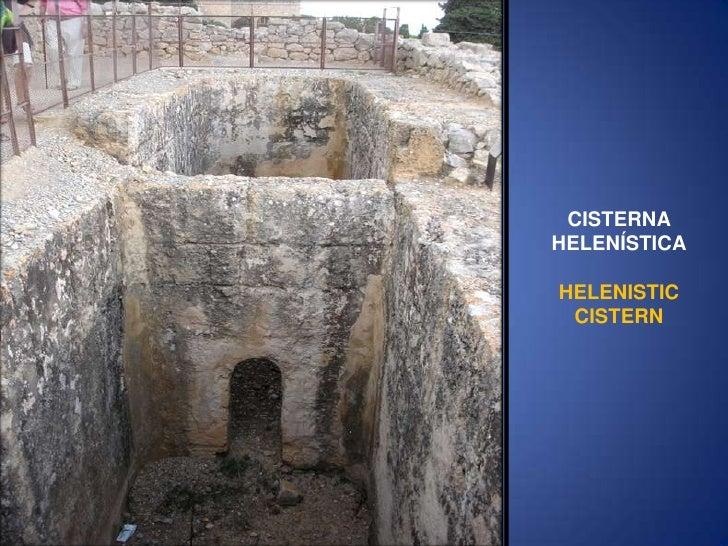 CISTERNA HELENÍSTICA<br />HELENISTIC CISTERN<br />
