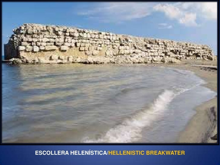 ESCOLLERA HELENÍSTICA/HELLENISTIC BREAKWATER<br />
