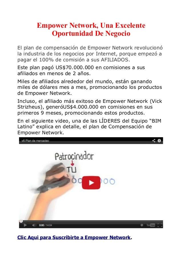 Empower Network, Una Excelente  Oportunidad De Negocio  El plan de compensación de Empower Network revolucionó  la industr...