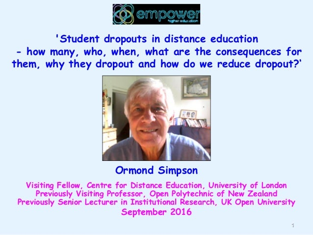1 'Student dropouts in distance education - how many, who, when, what are the consequences for them, why they dropout and ...