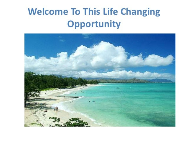 Welcome To This Life Changing       Opportunity