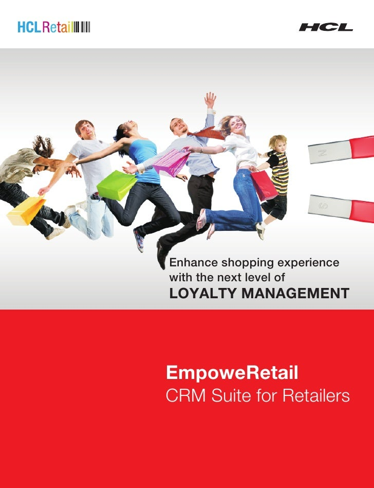 Enhance shopping experiencewith the next level ofLOYALTY MANAGEMENTEmpoweRetailCRM Suite for Retailers