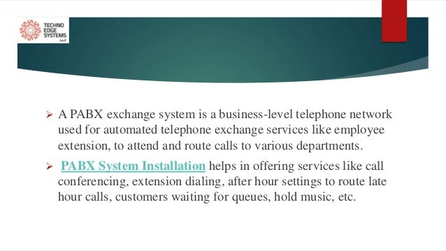 Empower Digital Connectivity with PABX System Installation Slide 2