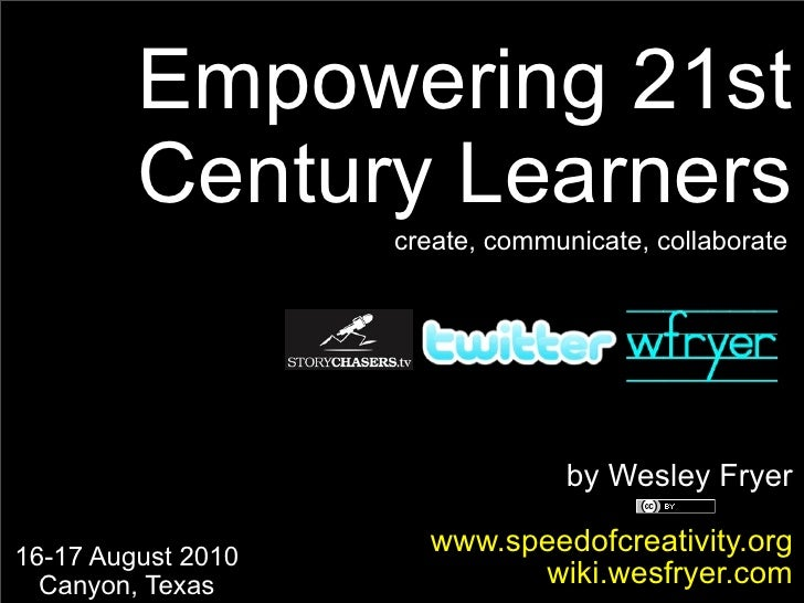Empowering 21st Century Learners