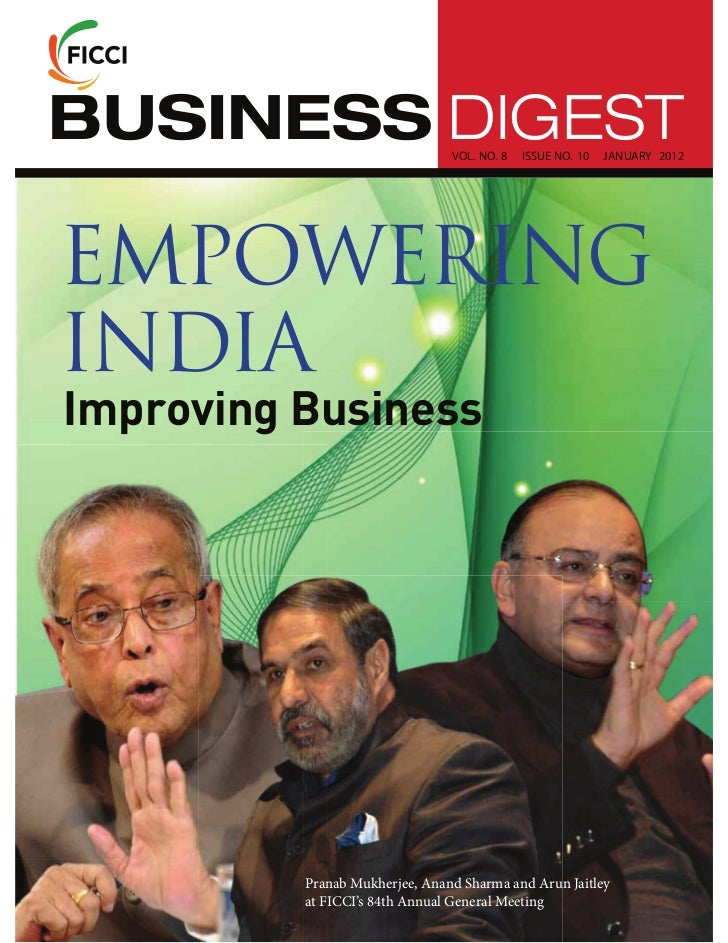 BUSINESS DIGEST                 VOL. NO. 8   ISSUE NO. 10   JANUARY 2012EMPOWERINGINDIAImproving Business          Pranab ...