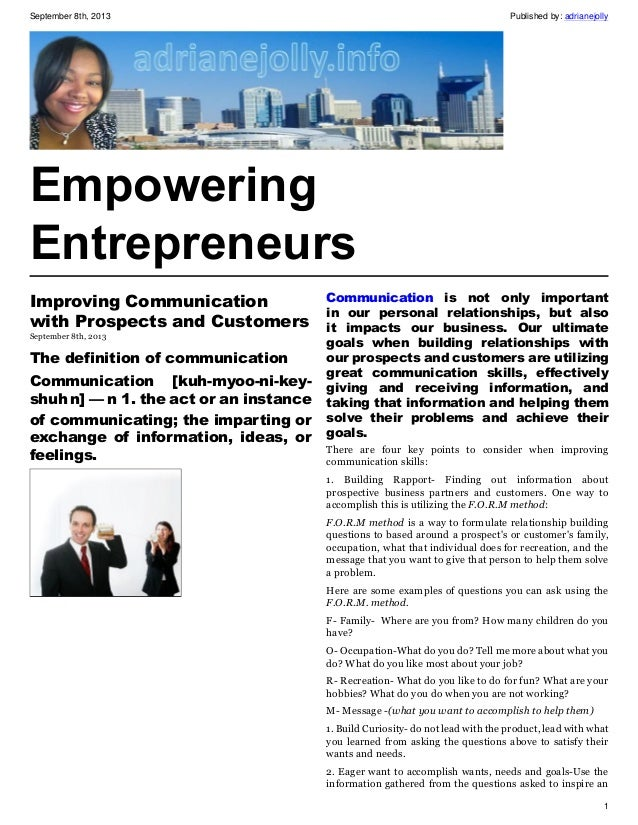 September 8th, 2013 Published by: adrianejolly 1 Empowering Entrepreneurs Improving Communication with Prospects and Custo...