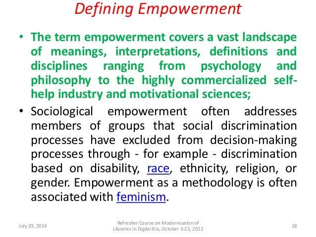 ... 18. Defining Empowerment ...
