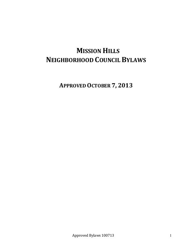 MISSION HILLS NEIGHBORHOOD COUNCIL BYLAWS APPROVED OCTOBER 7, 2013  Approved Bylaws 100713  1