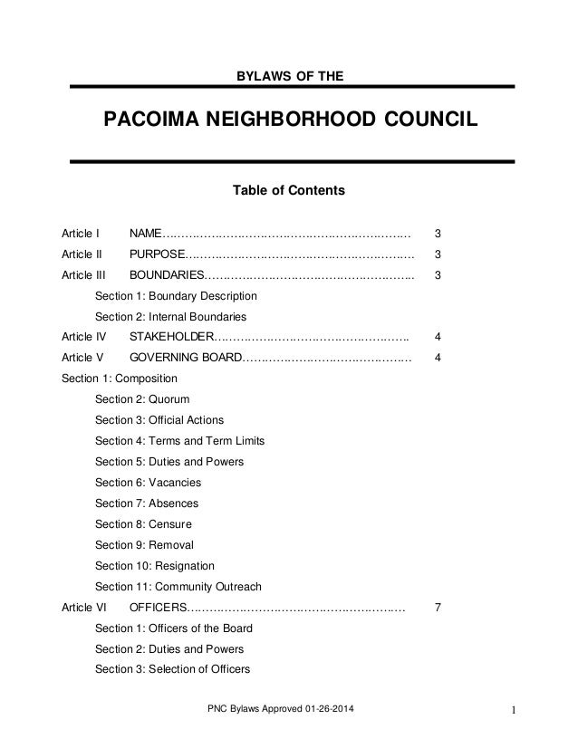 BYLAWS OF THE  PACOIMA NEIGHBORHOOD COUNCIL  Table of Contents Article I  NAME…………………………………………………………  3  Article II  PURPO...