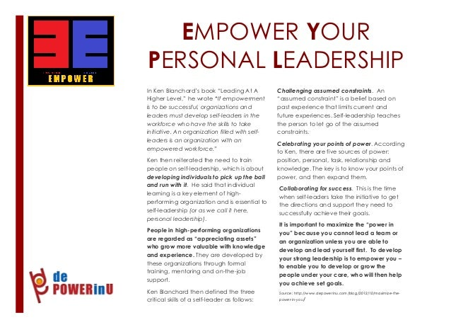 """EMPOWER YOUR PERSONAL LEADERSHIP 1 In Ken Blanchard's book """"Leading At A Higher Level,"""" he wrote """"If empowerment is to be ..."""