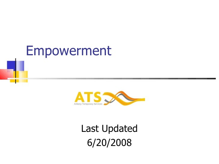Empowerment Last Updated 6/20/2008
