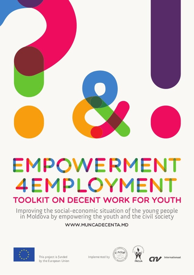 Improving the social-economic situation of the young people in Moldova by empowering the youth and the civil society www.m...