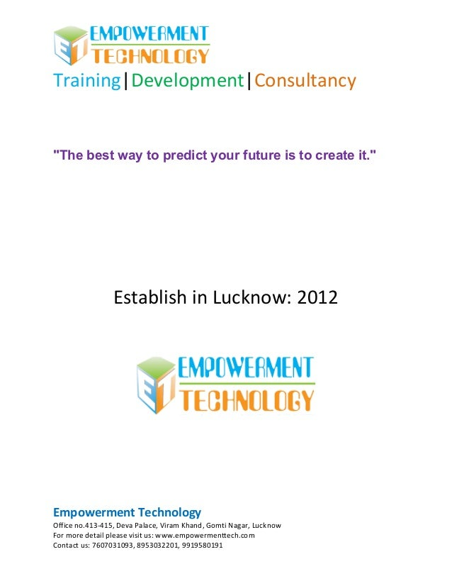 "Training|Development|Consultancy""The best way to predict your future is to create it.""                 Establish in Luckno..."