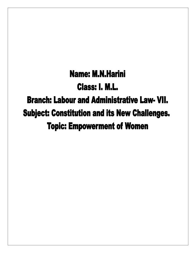 EMPOWERMENT OF WOMEN Women in Workforce- Challenges, Problems and Measures SYNOPSIS 1. Introduction 2. History of Women's ...