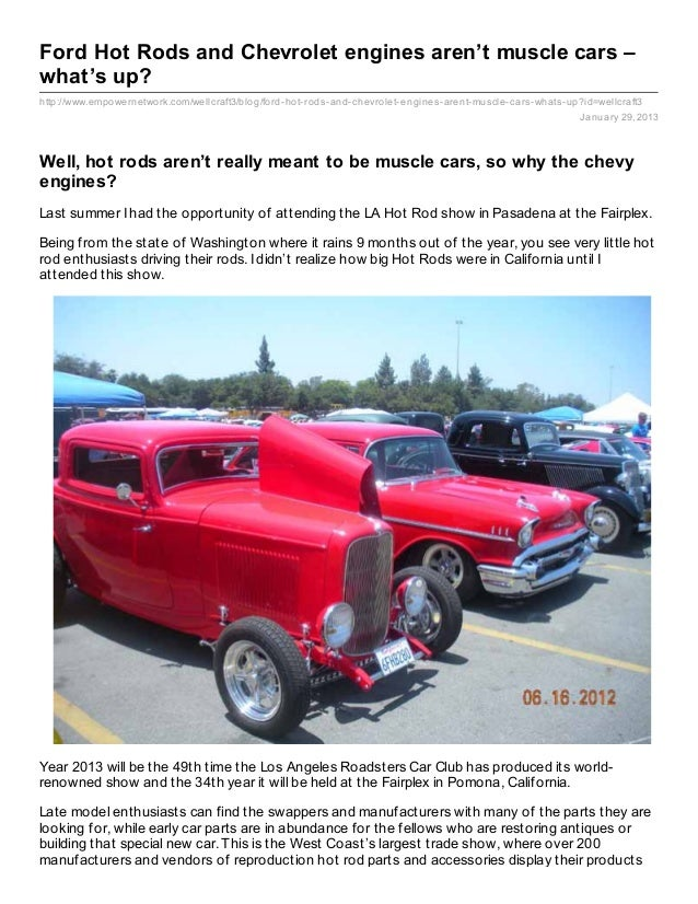 Ford Hot Rods and Chevrolet engines aren't muscle cars –what's up?http://www.empowernetwork.com/wellcraft3/blog/ford- hot-...
