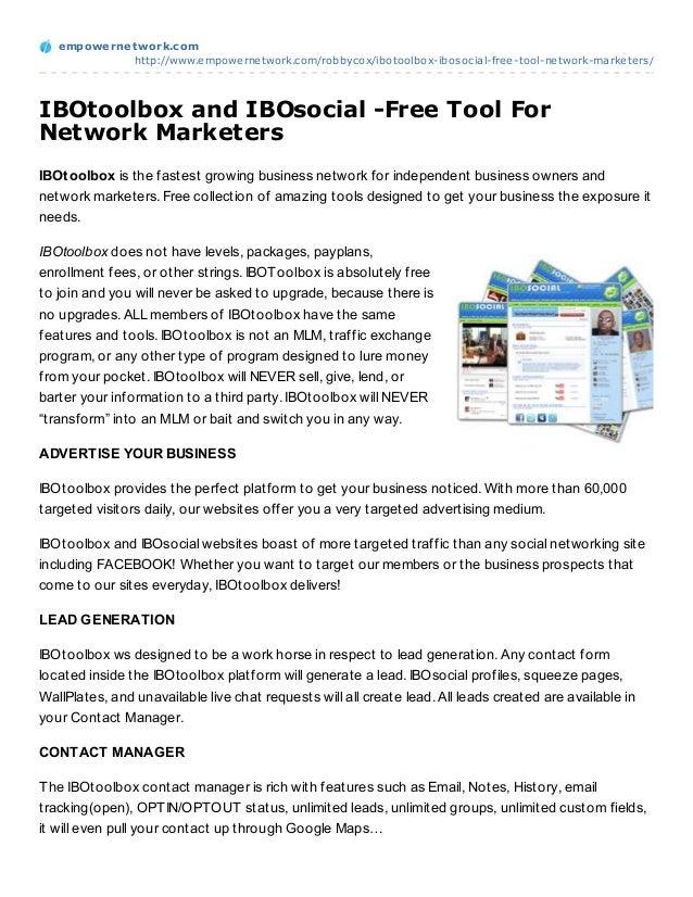 empowernet work.com             http://www.empowernetwork.com/robbycox/ibotoolbox-ibosocial-free-tool-network-marketers/IB...