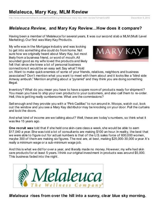 Melaleuca, Mary Kay, MLM Reviewhttp://www.empowernetwork.com/wellcraft3/blog/melaleuca- mary- kay- mlm- review?id=wellcraf...