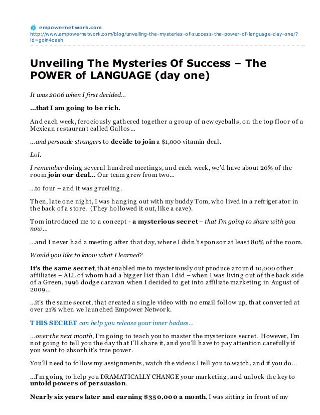 empowernet work.comhttp://www.empowernetwork.com/blog/unveiling-the-mysteries-of-success-the-power-of-language-day-one/?id...