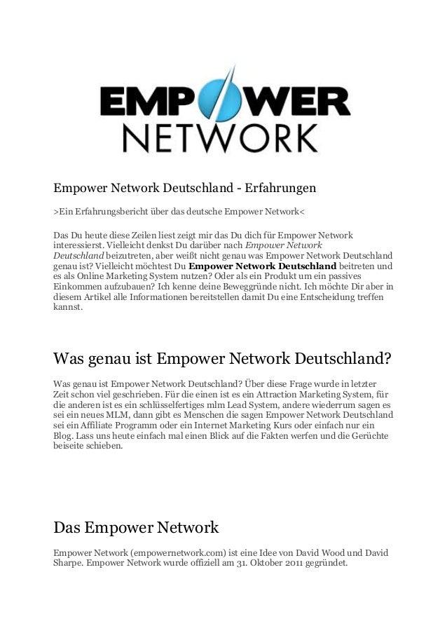 Empower Network Deutschland - Erfahrungen>Ein Erfahrungsbericht über das deutsche Empower Network<Das Du heute diese Zeile...