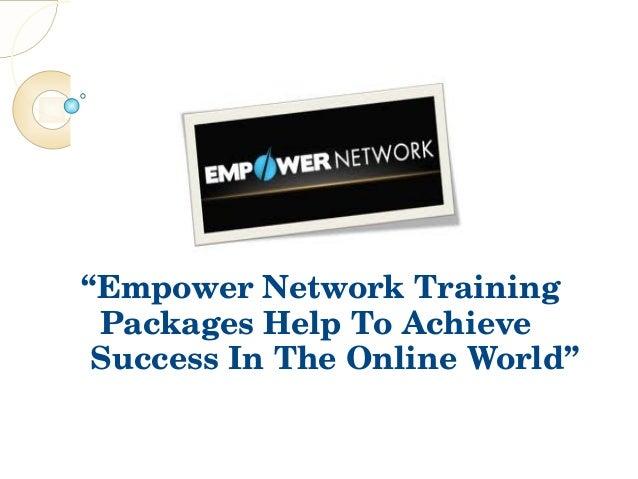 """""""EmpowerNetworkTrainingPackagesHelpToAchieveSuccessInTheOnlineWorld"""""""