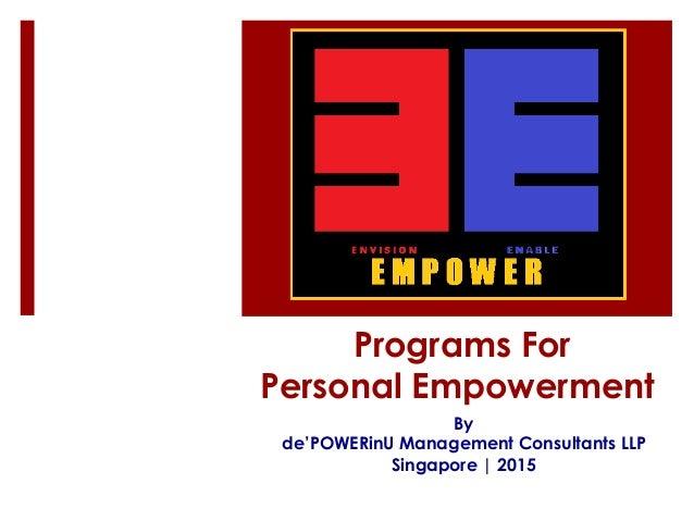 Programs For Personal Empowerment By de'POWERinU Management Consultants LLP Singapore   2015