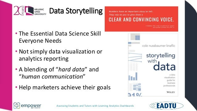 Assessing Students and Tutors with Learning Analytics Dashboards Data Storytelling • The Essential Data Science Skill Ever...