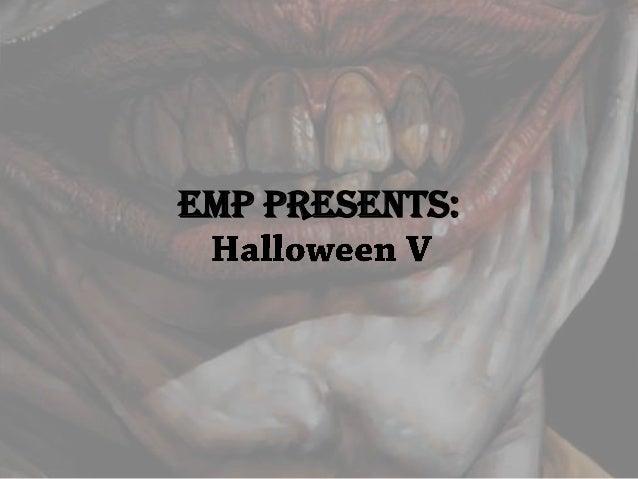 EMP PRESENTS: