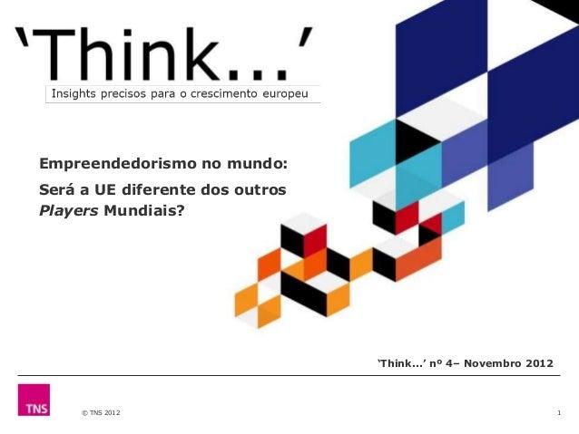 """Empreendedorismo no mundo:Será a UE diferente dos outrosPlayers Mundiais?                                 """"Think..."""" nº 4–..."""