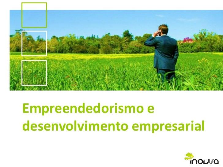 Empreendedorismo edesenvolvimento empresarial