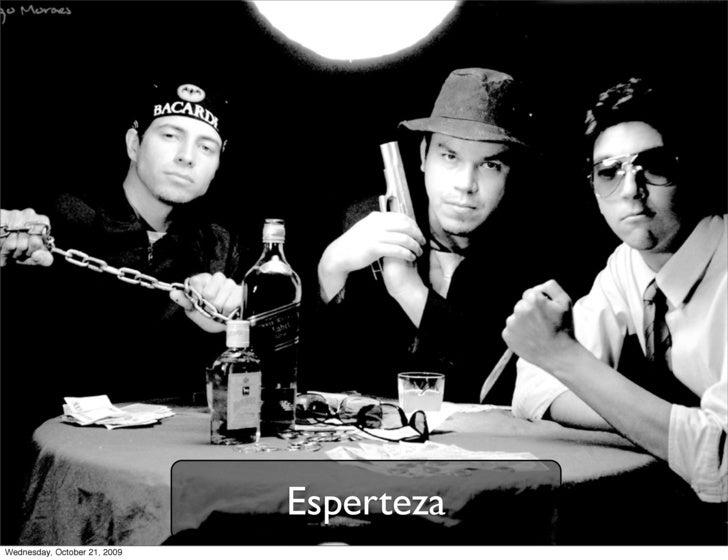 Esperteza Wednesday, October 21, 2009