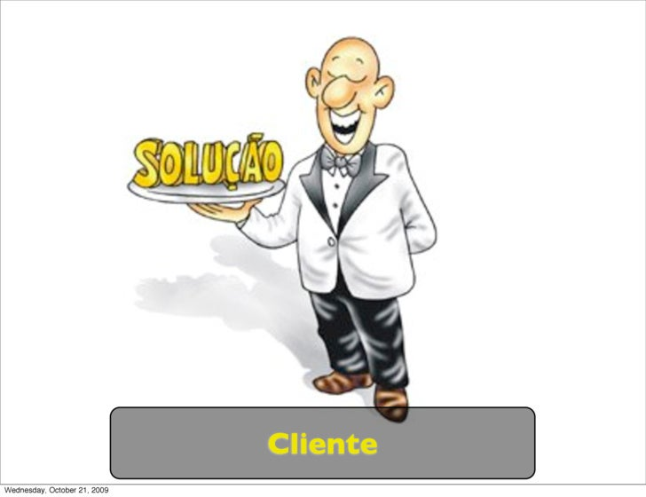 Cliente Wednesday, October 21, 2009