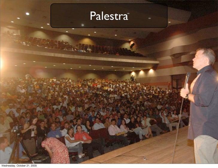 Palestra     Wednesday, October 21, 2009