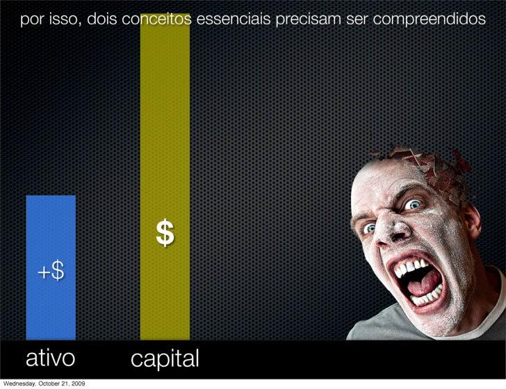 por isso, dois conceitos essenciais precisam ser compreendidos                                     $            +$        ...