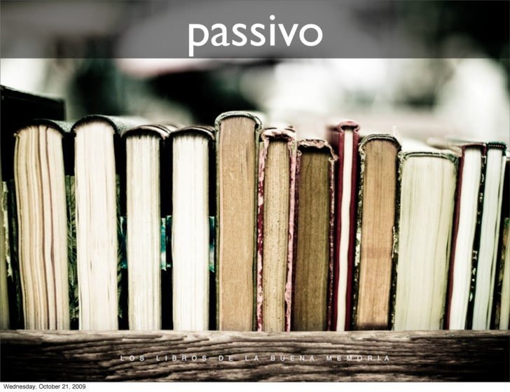 passivo     Wednesday, October 21, 2009