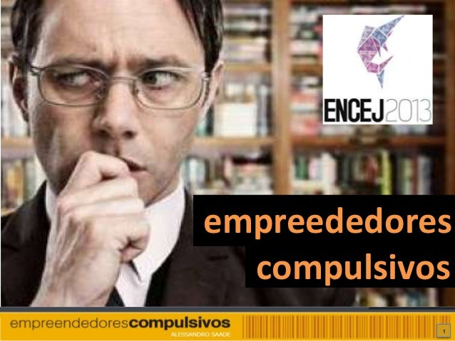 empreededores compulsivos 1