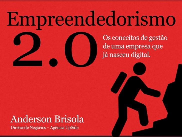 Empreendedorismo                                       Os conceitos de gestão                                       de uma...