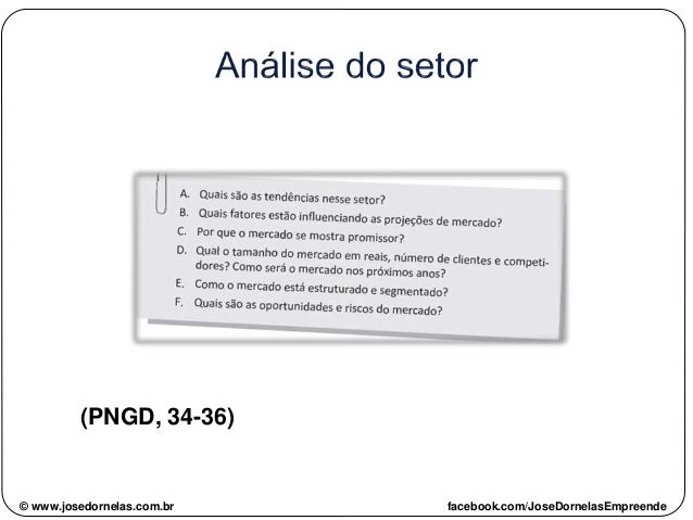 (PNGD, 34-36) © www.josedornelas.com.br facebook.com/JoseDornelasEmpreende