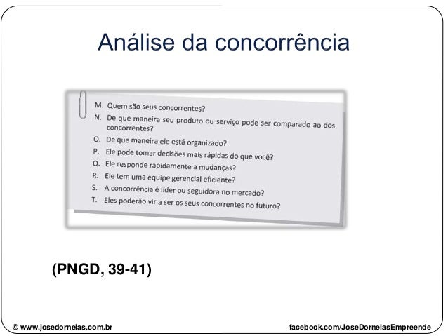 (PNGD, 39-41) © www.josedornelas.com.br facebook.com/JoseDornelasEmpreende