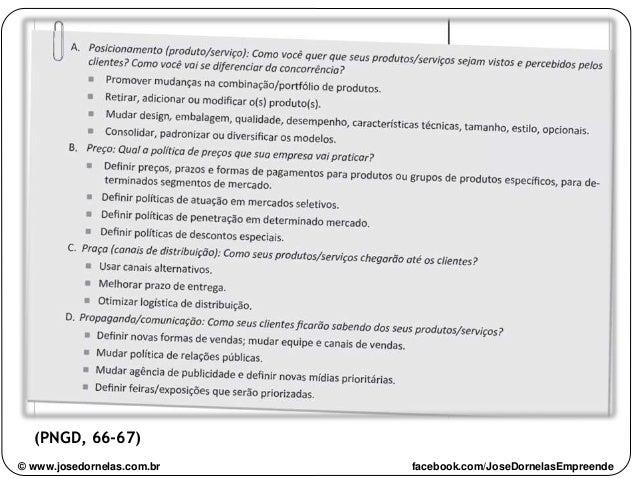 (PNGD, 66-67) © www.josedornelas.com.br facebook.com/JoseDornelasEmpreende
