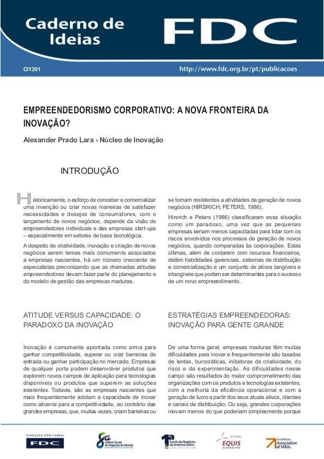 CI1301      Gestão Estratégica do Suprimento e o Impacto no      Desempenho das       Empresas BrasileirasEmpreendedorismo...