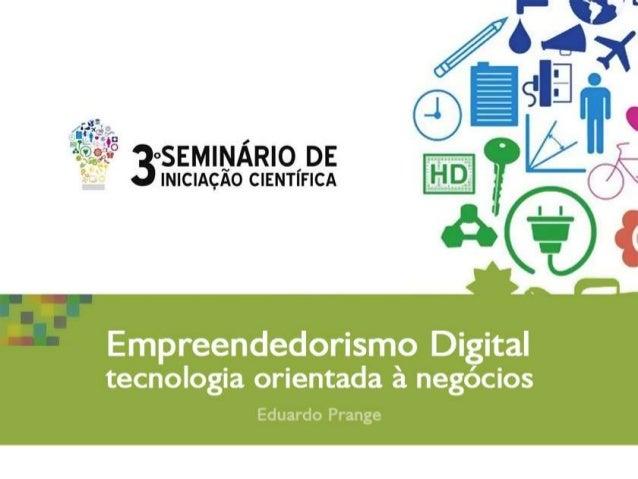 Sobre o PalestranteEduardo Luiz Prange Junior- Formado em Turismo e Lazer pela FURB;- MBA em Gerenciamento de Marketing (I...