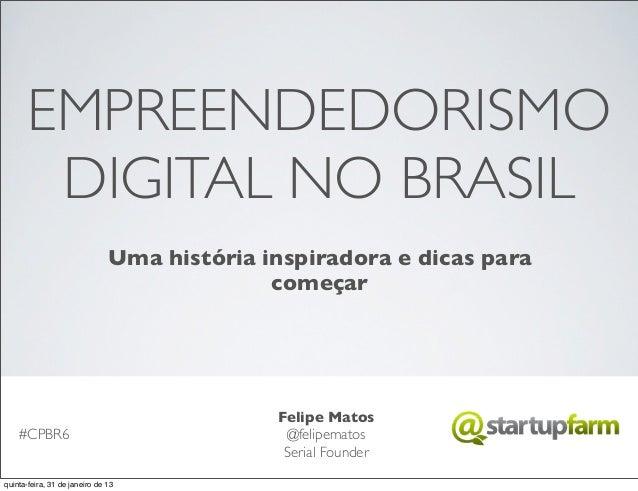 EMPREENDEDORISMO        DIGITAL NO BRASIL                               Uma história inspiradora e dicas para             ...
