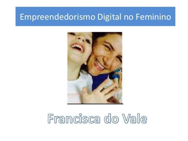 Empreendedorismo Digital no Feminino